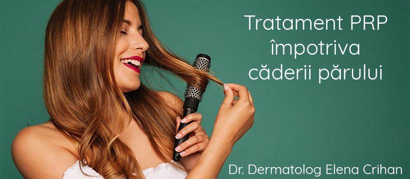 Dr-dermatolog-Elena-Crihan-tratament-PRP-împotriva-căderii-părului